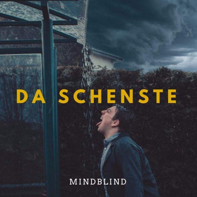 """Cover vom Mindblind-Titel """"Da Schenste"""""""